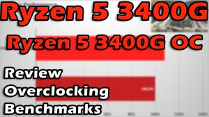 AMD Ryzen 5 3400G Review, Overclocking, Benchmarks