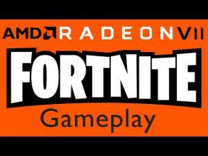 Fortnite Gameplay Test On Radeon VII And Core-i5 8600K