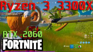 Ryzen 3 3300X Fortnite Competitive Gameplay Test With RTX 2060