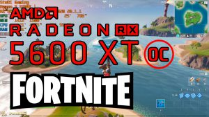 Fortnite: RX 5600 XT Overclocked BIOS FPS Test