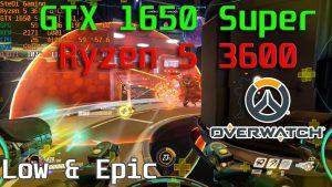 GTX 1650 Super: Overwatch Low Epic With Ryzen 5 3600