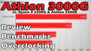 AMD Athlon 3000G Review & Performance Benchmark